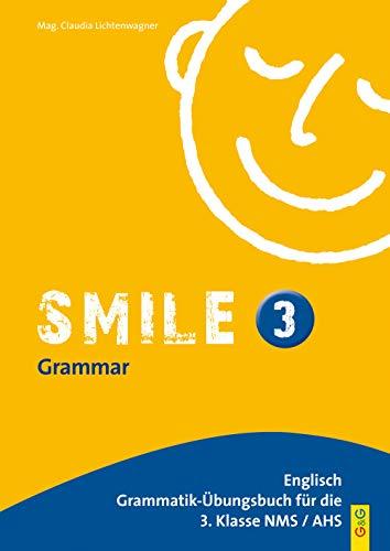 Smile - Englisch Übungsbuch, Bd.3 : Für III. Klasse AHS / HS / NMS
