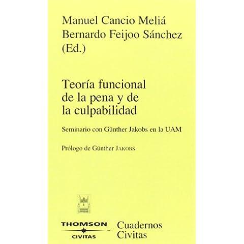Teoría funcional de la pena y de la culpabilidad (Cuadernos)