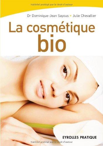 La cosmétique bio par Dominique-Jean Sayous