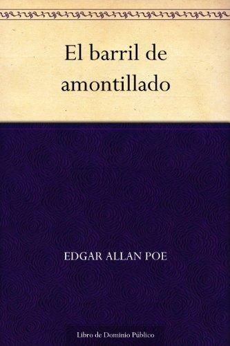 El barril de amontillado por Edgar Allan Poe