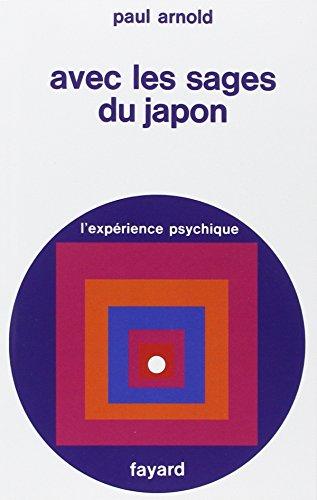 Avec les Sages du Japon