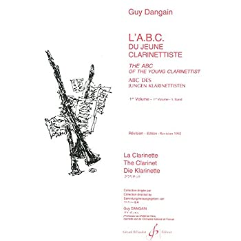L'ABC du Jeune Clarinettiste Volume 1 - Trilingue - Revise 1992
