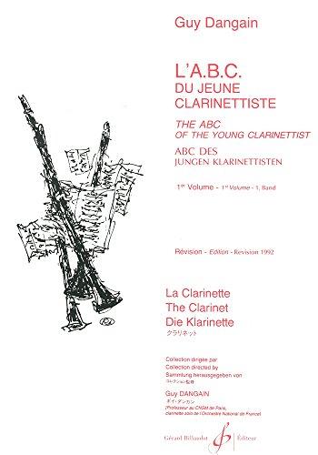 L'ABC du Jeune Clarinettiste Volume 1 - Trilingue - Revise 1992 par Dangain Guy