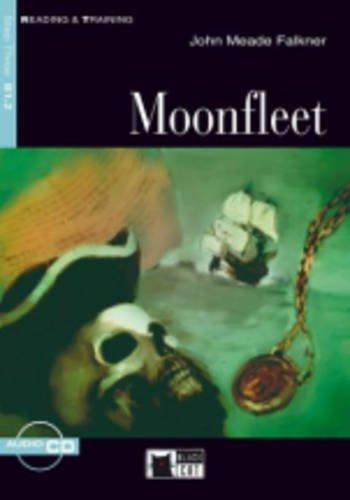 Moonfleet. Con CD Audio (Reading and training) por John Meade Falkner