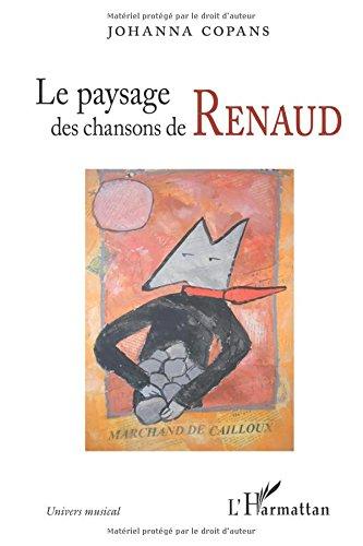 Le paysage des chansons de Renaud