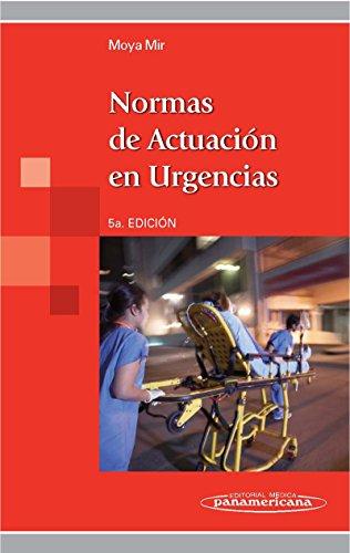 Normas de Actuación en urgencias por Manuel Moya Mir