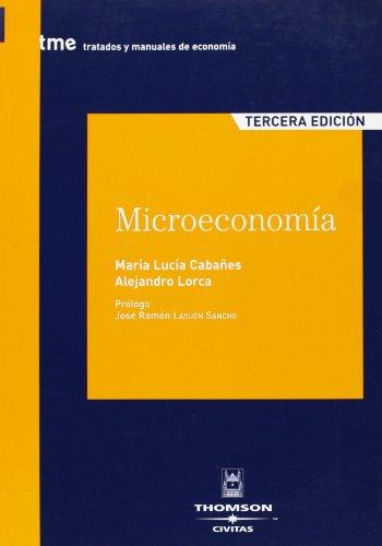 Microeconomía (Tratados y Manuales de Economía) por María Lucia Cabañes