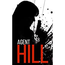 Agent Hill: Season 1, Episode 1: Powerless (English Edition)