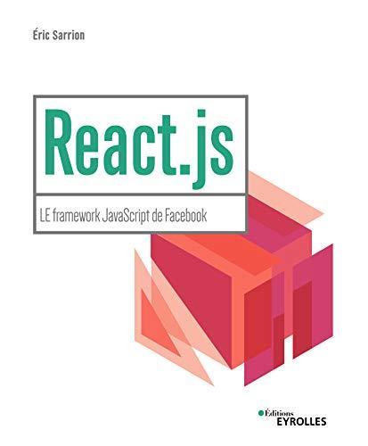 React.js: Réalisez une application web avec React