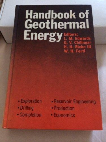 Handbook of Geothermal Energy by L. M. Edwards (1982-04-02)