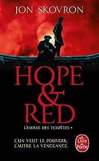 L'Empire des tempêtes, tome 1 : Hope et Red par Jon Skovron