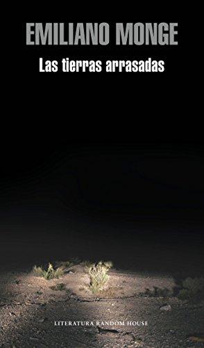 Las Tierras Arrasadas / The Destroyed Lands por Emiliano Monge
