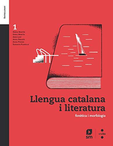 Llengua catalana i literatura. 1 Batxillerat