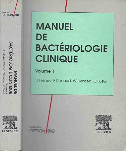 Manuel de bactériologie clinique