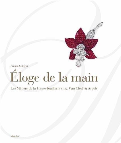 Eloge de la main : Les Mtiers de la Haute Joaillerie chez Van Cleef & Arpels