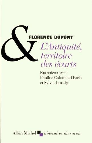 L'ANTIQUITE,TERRITOIRE DES ECARTS par Florence Dupont
