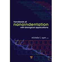 Handbook of Nanoindentation With Biological Applications