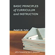 Basic Principles of Curriculum and Instruction (English Edition)