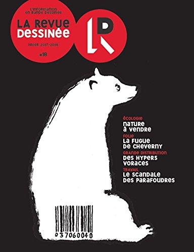 La Revue Dessinée Nº18 par Collectif