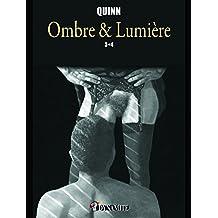 Ombre & lumière - Tomes 3 et 4
