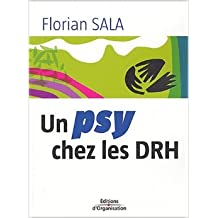 Un psy chez les DRH de Florian Sala,Carlo Giuntini (Photographies) ( 18 mars 2004 )