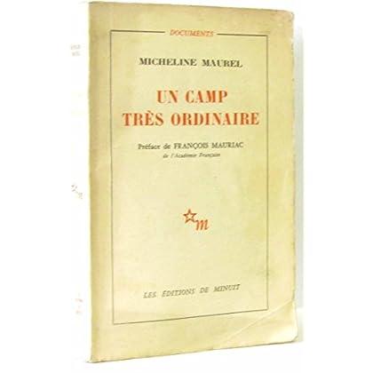 Un camp très ordinaire Préface de François Mauriac