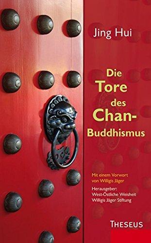 Die Tore des Chan-Buddhismus -