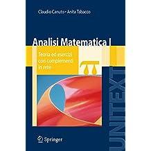 Analisi Matematica I: Teoria ed esercizi con complementi in rete (UNITEXT)