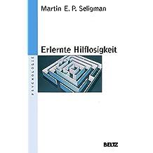 """Erlernte Hilflosigkeit: Anhang: """"Neue Konzepte und Anwendungen"""" von Franz Petermann (Beltz Taschenbuch / Psychologie)"""