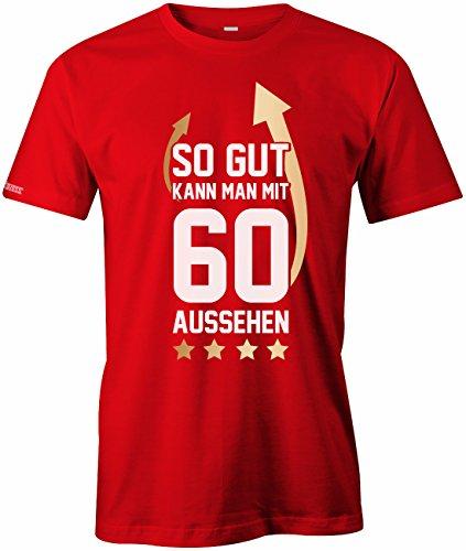 Geburtstag - So gut kann man mit 60 aussehen Pfeil - Herren T-SHIRT Rot
