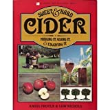 Best Hard Ciders - Sweet and Hard Cider: Making it, Using it Review