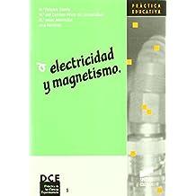 Electricidad y magnetismo (Síntesis educación)