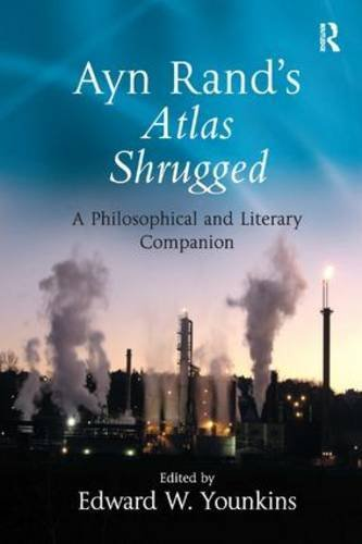 Ayn Rand's Atlas Shrugged: A Philosophical and Literary Companion (2007-11-30) par unknown