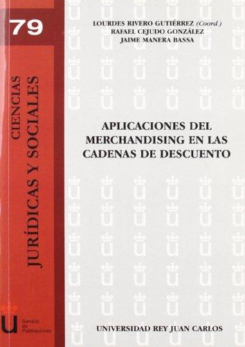 Aplicaciones Del Merchandaising En Las Cadenas De Descuento por Lourdes Rivero Gutiérrez
