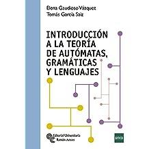 Introducción a la Teoría de Autómatas, Gramáticas y Lenguajes (Manuales)
