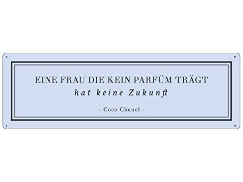 METALLSCHILD Blechschild EINE FRAU DIE KEIN PARFÜM TRÄGT Pastell Coco Chanel
