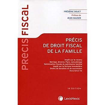 Précis de droit fiscal de la famille: Préface de Jean Hauser