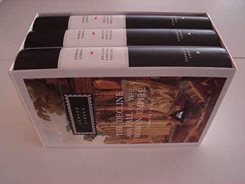 The Decline and Fall of the Roman Empire, 6 Vols. Vol. 1 - 3
