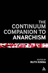The Continuum Companion to Anarchism (Continuum Companions)