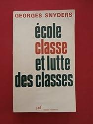 Ecole classe et lutte des classes
