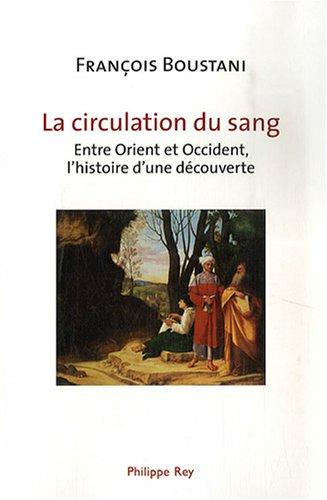 La Circulation du sang par Francois Boustani