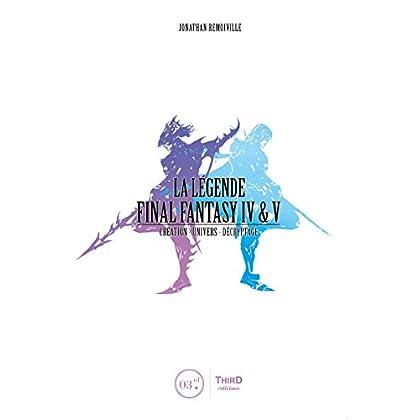 La Légende Final Fantasy IV & V: Genèse et coulisses d'un jeu culte