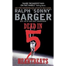 [Dead in 5 Heartbeats: A Novel] (By: Ralph Barger) [published: September, 2004]
