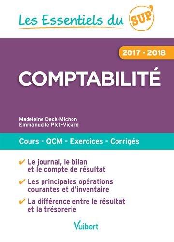 Les Essentiels du Sup : comptabilit 2017-2018, Cours, QCM, entranement, corrigs