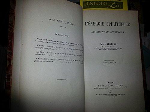 L'énergie spirituelle Essais et conférences 8e édition Librairie Félix Alcan 1922
