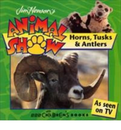horns-tusks-and-antlers-jim-hensons-animal-show-by-stephen-pollock-1996-03-21