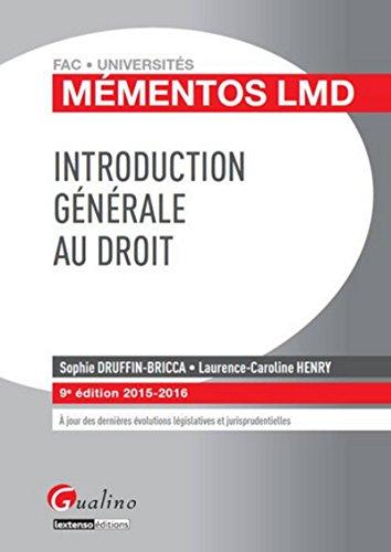 Mémentos LMD - Introduction générale au droit 2015-2016, 9ème Ed.