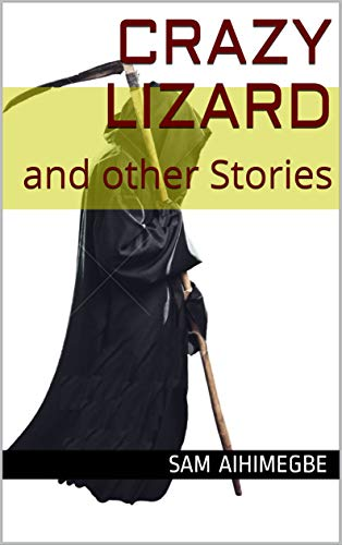 Crazy Lizard: and other Stories (English ()