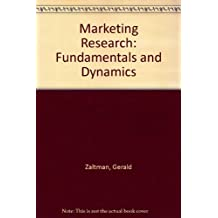 Marketing Research: Fundamentals and Dynamics
