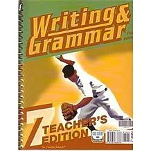 Writing & Grammar, Grade 7 (Teacher's Edition) (Spiral bound) - Common